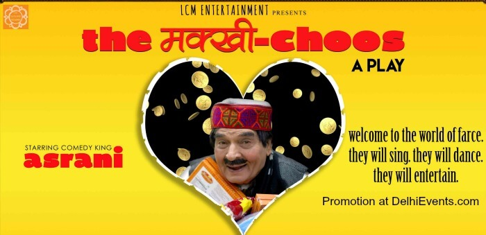 MakhiChoos Hindi Play comedy king Asrani Creative