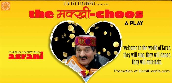 MakhiChoos Hindi Play comedy king Asrani Creative
