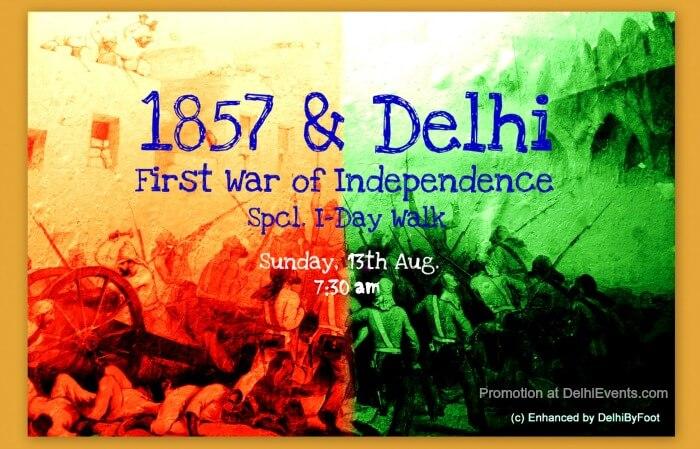 I-Day Commemorative Heritage Walk Revolt 1857 Delhi Creative