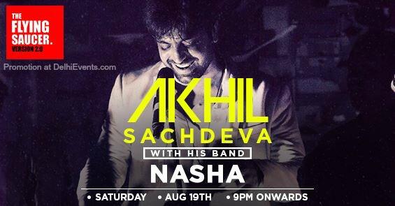 Akhil Sachdeva Band Nasha Flying Saucer Cafe Creative
