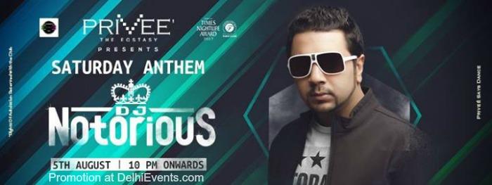 Saturday Anthem DJ Notorious Privee Creative