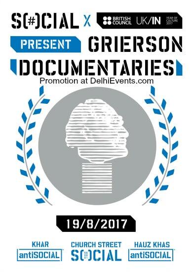 Grierson Documentaries films art history science Hauz Khas Social Creative