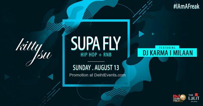 Supa Fly Sundays Ft. DJ Karma Milaan Kitty Su Creative
