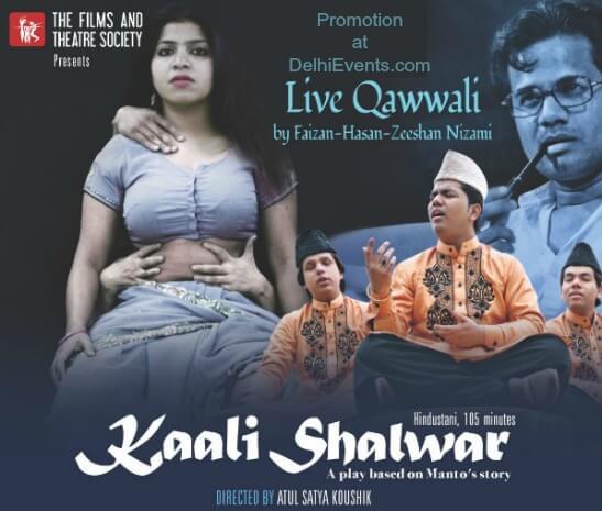 Films Theatre Society Manto Kaali Shalwar Hindustani Play Creative