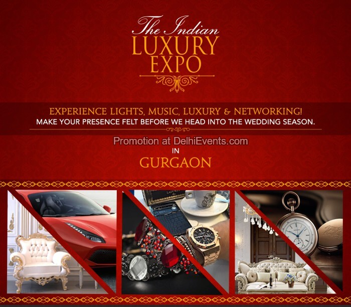Indian Luxury Expo Kingdom of Dreams Creative