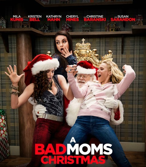 Bad Moms Christmas Movie Poster