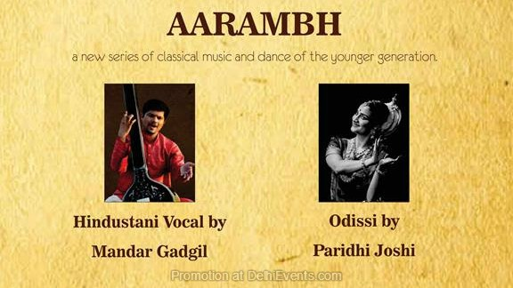 Aarambh Hindustani Vocal Mandar Gadgil Odissi Paridhi Joshi Creative