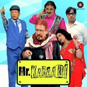 Mr. Kabaadi Hindi Comedy Film Annu Kapoor Vinay Pathak Rajveer Singh Sarika Poster