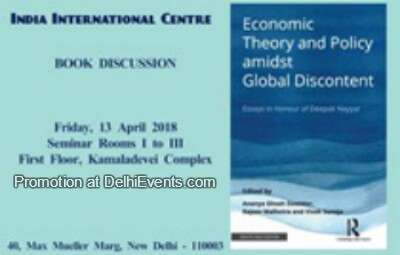 Economic Theory Policy Global Discontent Book Discussion India International Centre Creative