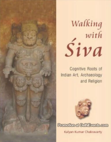 'Walking Siva Cognitive Roots Indian Art Archeology Religion Book Cover