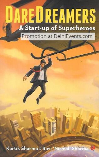 Daredreamers startup Superheroes written authors Kartik Ravi Nirmal Sharma Book Cover