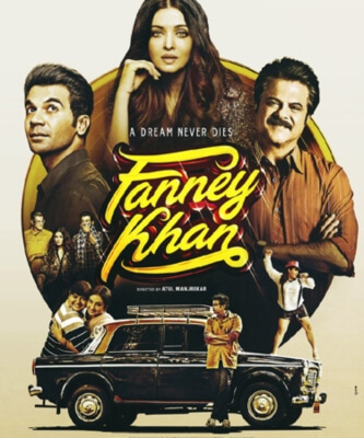 Fanney Khan Comedy Movie Anil Kapoor Aishwarya Rai Bachchan Rajkummar Rao Poster