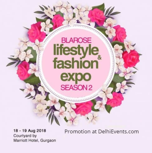 Blarose Lifestyle Fashion Expo Season 2 Courtyard Gurugram Marriott Creative