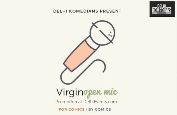 Delhi Komedians present Virgin Open Mic Creative