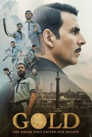 Gold sports movie starring Akshay Kumar Poster