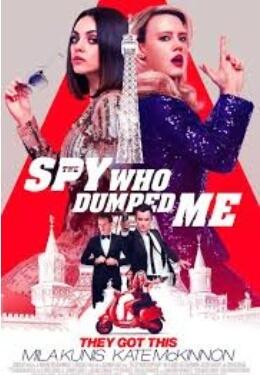 Spy Who Dumped Me Movie Poster