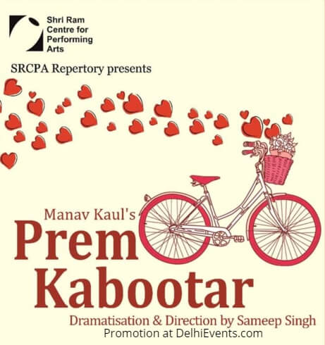 SRCPA Repertory Manav Kaul Prem Kabootar Hindi Comedy Play Creative