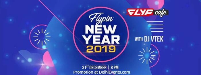 Flypin New Year 2019 DJ VTEK Flyp Cafe Creative