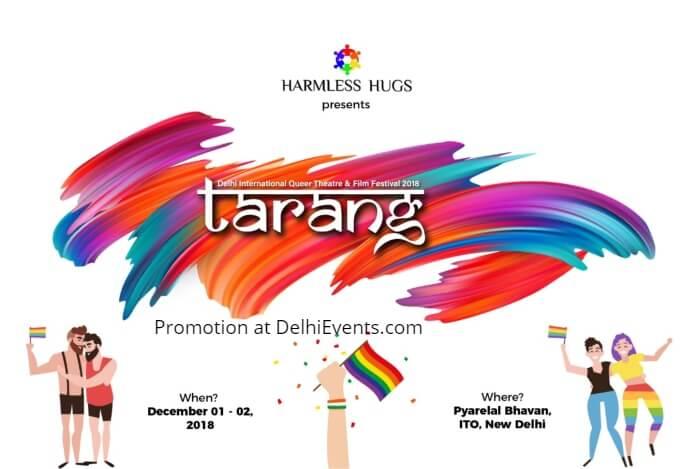 Harmless Hugs Tarang Delhi International Queer Theatre Film Festival 2018 Pearey Lal Bhavan Creative