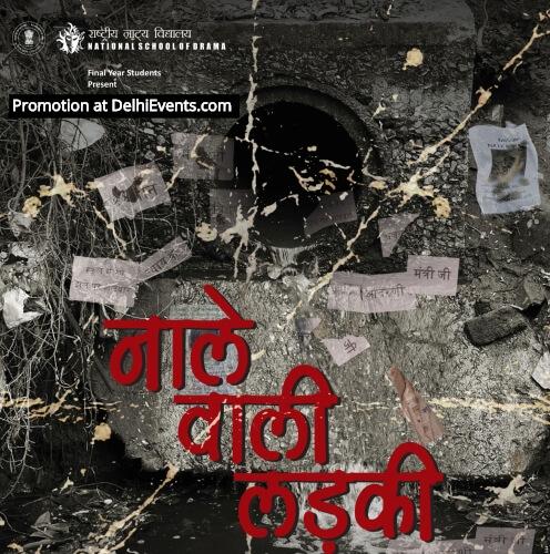 NSD Final year students Naale Waali Ladki Hindi Play Creative