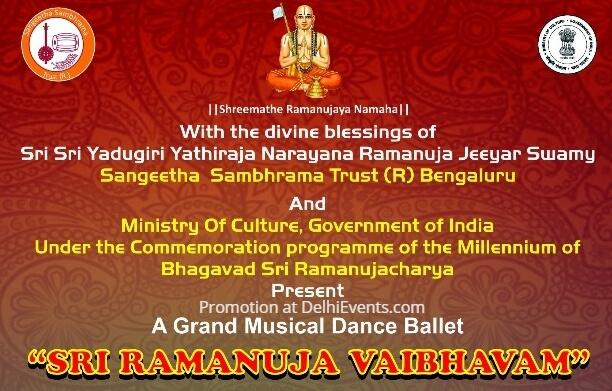 Sri Ramanuja Vaibhavam musical dance ballet Kamani Auditorium Creative