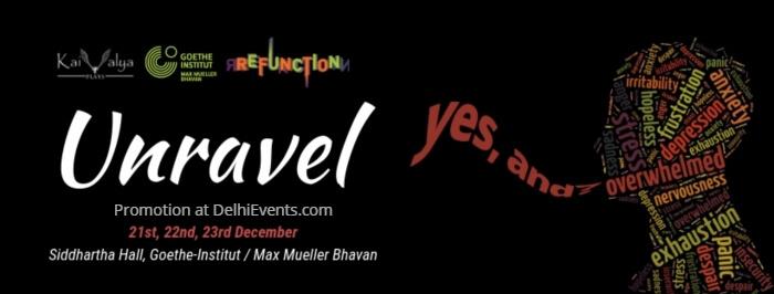 Unravel theatre fest mental health Max Mueller Bhavan Creative