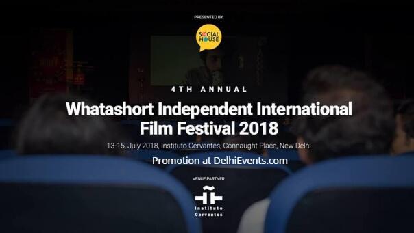 4th Whatashort Independent International Film Festival Instituto Cervantes Creative