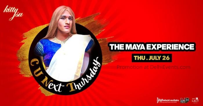 C U Next Thursday Feat Maya Experience Kitty Su Creative