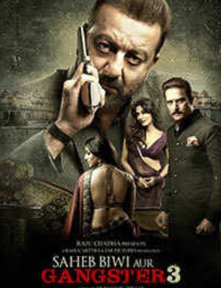 Saheb Biwi Aur Gangster 3 Movie Poster