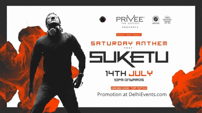 Saturday Anthem Ft. DJ Suketu Privee Creative