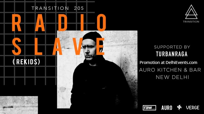 Transition 205 feat Radio Slave Turbanraga Auro Kitchen Bar Creative