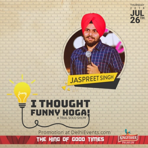 Thought Funny Hoga Trial Solo Comedy Show Hinglish Jaspreet Singh Saints Sinners Creative