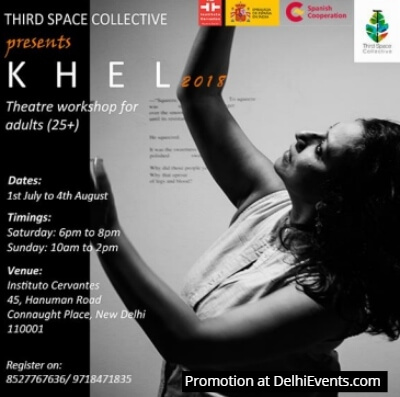 Khel Theatre workshop working professionals Third Space Collective at Instituto Cervantes Creative