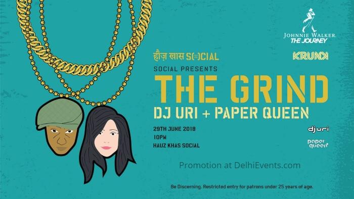 Grind Dj Uri Paper Queen Hauz Khas Social Creative