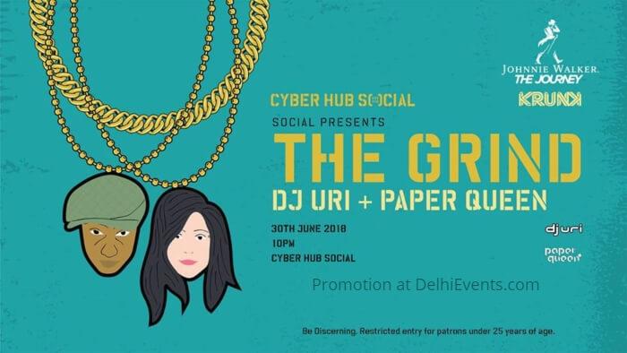 Grind Dj Uri Paper Queen Social DLF CyberHub Creative