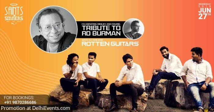 Tribute RD Burman Rotten Guitars DJ Ami Amit Saints Sinners Creative