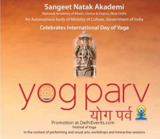 Sangeet Natak Akademi Yog Parv Festival Yoga Meghdoot Complex Creative