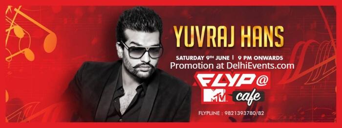 Yuvraj Hans Flyp MTV Cafe Creative
