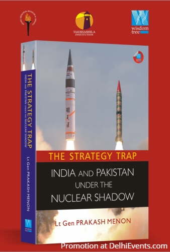 Strategy Trap India Pakistan Nuclear Shadow Lt Gen Prakash Menon Book Creative
