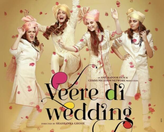 Veere Di Wedding Comedy Film Kareena Kapoor Sonam Kapoor Swara Bhaskar Poster