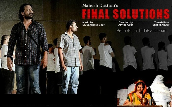 Asmita Theatre Final Solutions Hindi Play Creative