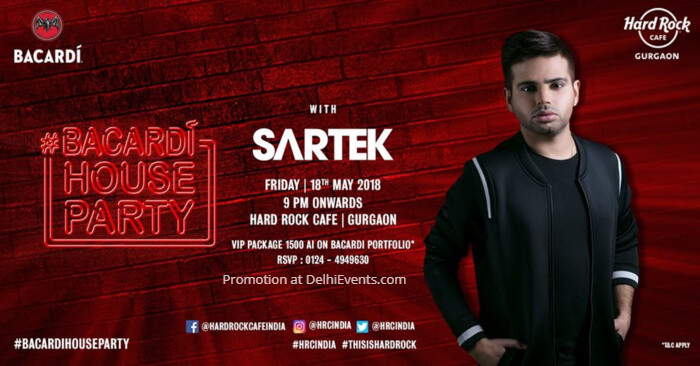 Bacardi House Party Sartek Hard Rock Cafe Gurugram Creative
