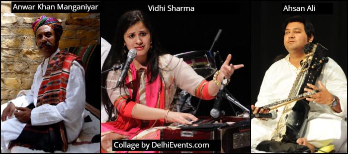 Anwar Khan Manganiyar Rajasthani Folk Vocalist Vidhi Sharma Hindustani Classical Vocalist Ahsan Ali Ensemble Sarangi player Musicians