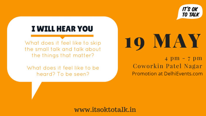 I Will Hear You It ok talk Coworkin Patel Nagar Creative