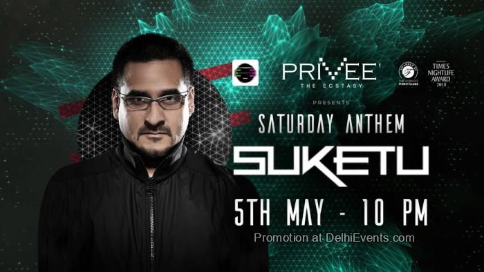 Saturday Anthem DJ Suketu Privee Creative