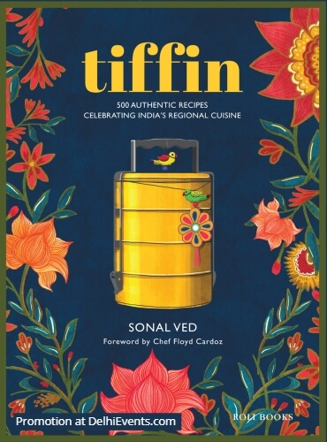 Tiffin 500 recipes India regional Cuisin Sonal Ved Book Cover
