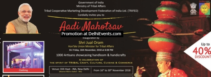 Aadi Mahotsav celebration spirit Tribal Craft Culture Cuisine Commerce Dilli Haat INA Creative