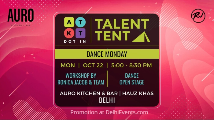 ATKT Talent Tent Dance Monday Auro Kitchen Bar Creative