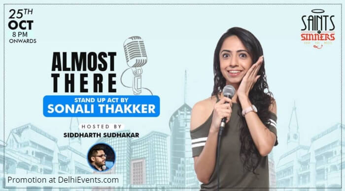 Almost There standup Hinglish Sonali Thakker Saints Sinners Creative