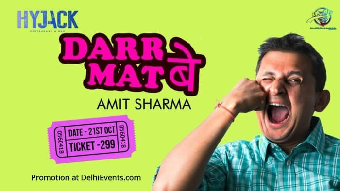 """Darr Mat Be"" Hinglish standup comedy Amit Sharma Hyjack Creative"